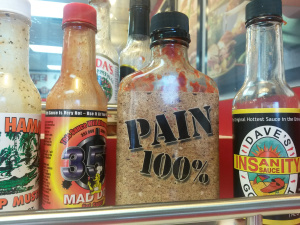 """PAIN 100% Insanity"" Sometimes the hot sauce does all the talking for you."