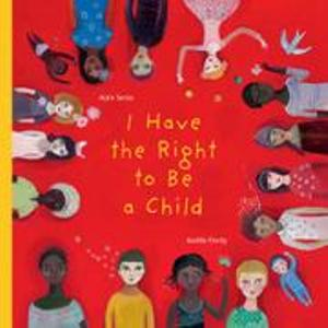 I Have A Right To Be A Child